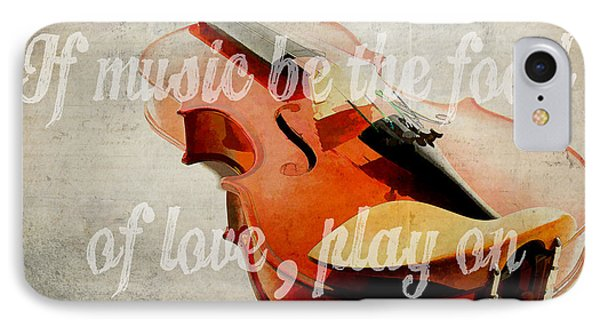 If Music Be The Food Of Love Play On Phone Case by Edward Fielding