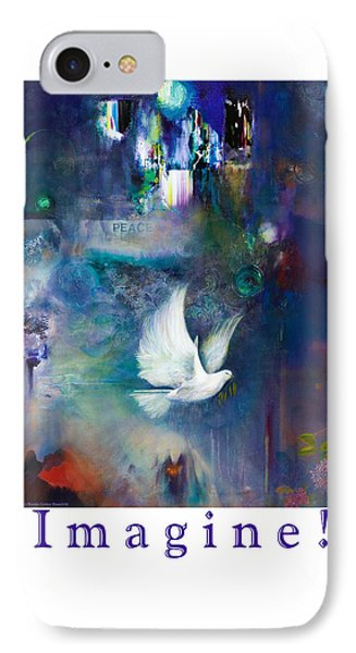 IPhone Case featuring the painting Imagine - With White Border And Title by Brooks Garten Hauschild