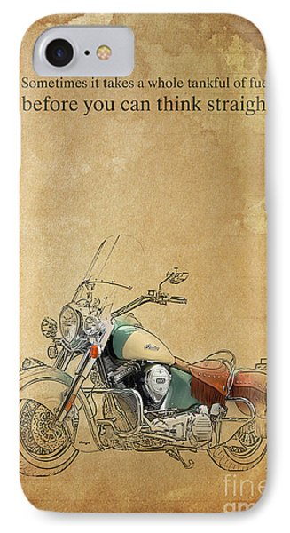 Indian Motorcycle Quote IPhone Case by Pablo Franchi