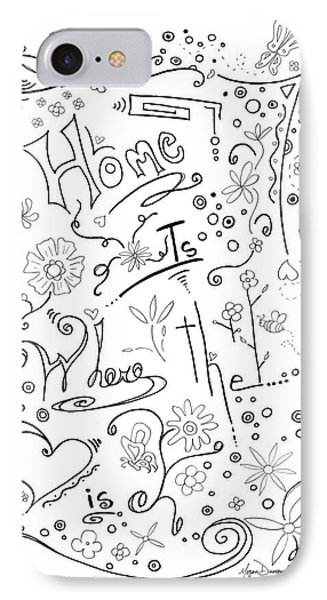 Inspirational Quote Black And White Typography Art Home Is Where The Heart Is By Megan Duncanson IPhone Case by Megan Duncanson