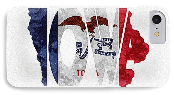 Iowa Typographic Map Flag IPhone Case by Ayse Deniz