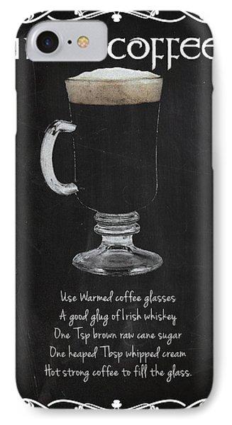 Irish Coffee IPhone Case by Mark Rogan