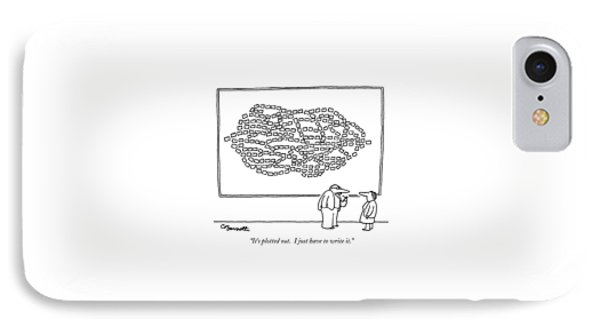 It's Plotted Out.  I Just Have To Write It IPhone Case by Charles Barsotti