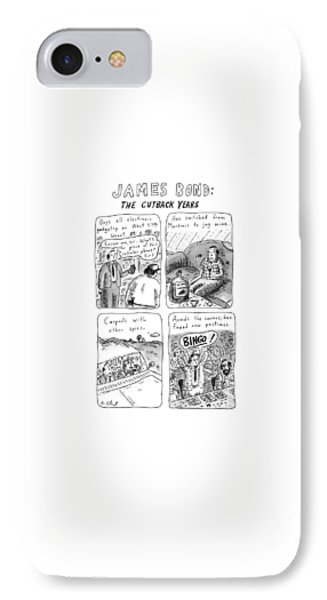 James Bond: The Cutback Years IPhone Case by Roz Chast