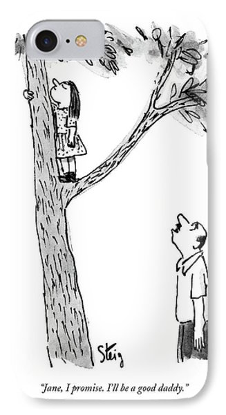 Jane, I Promise. I'll Be A Good Daddy IPhone Case by William Steig