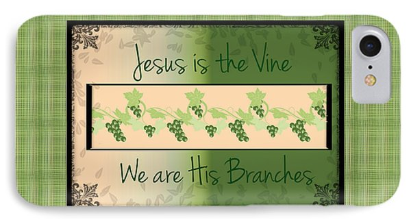 Jesus Is The Vine IPhone Case by Sherry Flaker