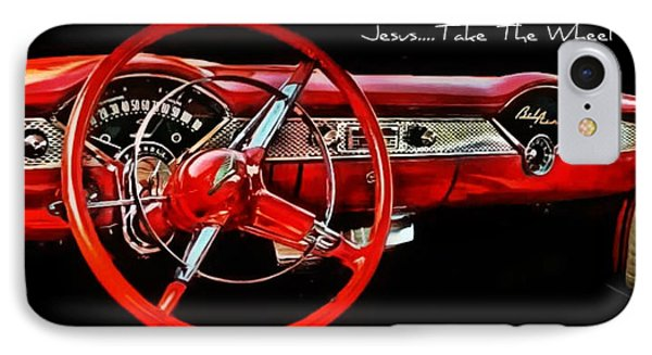 IPhone Case featuring the photograph Jesus Take The Wheel by Victor Montgomery