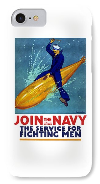 Join The Navy The Service For Fighting Men  IPhone Case