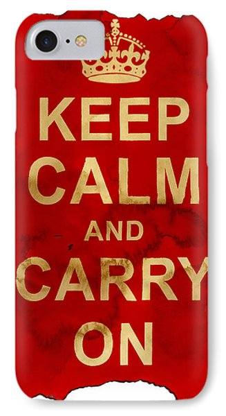 IPhone Case featuring the digital art Keep Calm And Carry On  by Nik Helbig