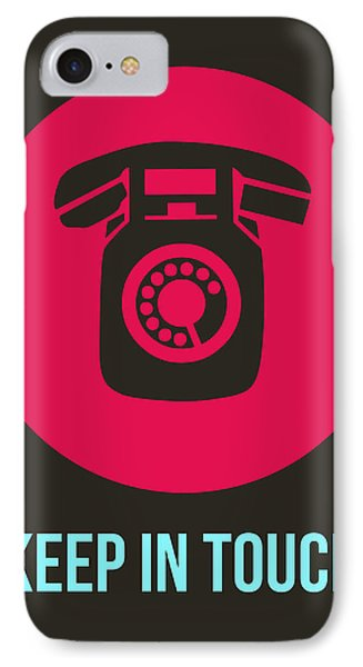 Keep In Touch 1 IPhone Case