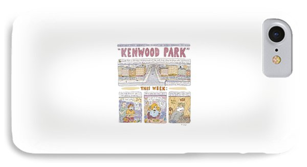 Kenwood Park IPhone Case by Roz Chast