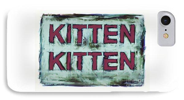 Kitten Kitten 2 IPhone Case