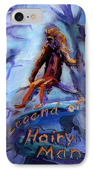 Legend Of Hairy Man Phone Case by Janet Oh