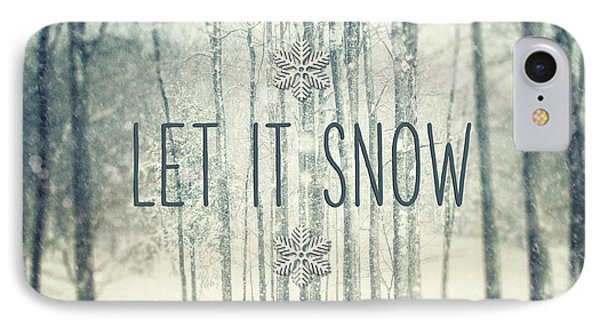 Let It Snow Winter And Holiday Art Christmas Quote IPhone Case by Lisa Russo