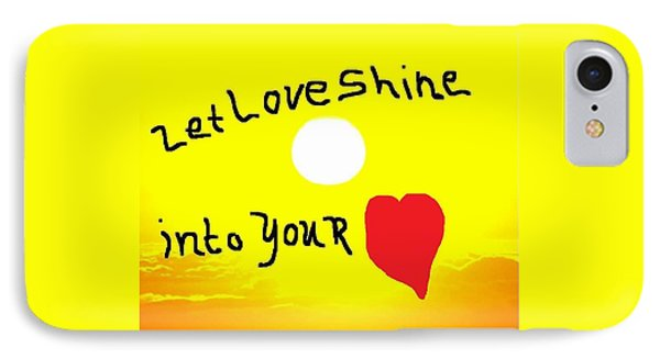 Let Love Shine IPhone Case by Earnestine Clay