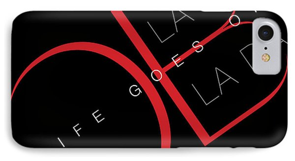 Life Goes On 2 Phone Case by Stephen Anderson