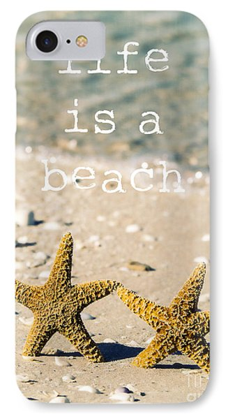 Life Is A Beach Phone Case by Edward Fielding