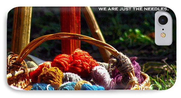 IPhone Case featuring the photograph Life Is Just A Basket Of Yarn by Lesa Fine