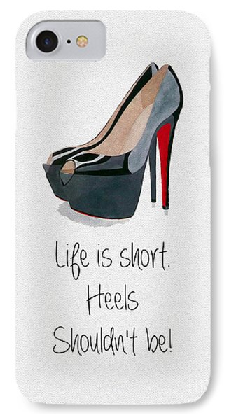Life Is Short IPhone Case by Rebecca Jenkins