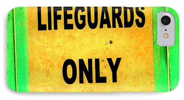 Lifeguards Only Phone Case by Ed Weidman