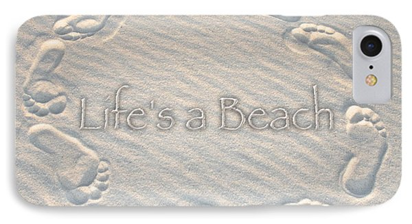 Lifes A Beach With Text Phone Case by Charlie and Norma Brock