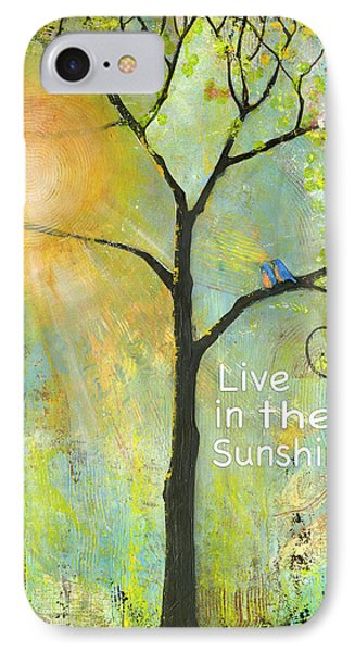 Live In The Sunshine Phone Case by Blenda Studio