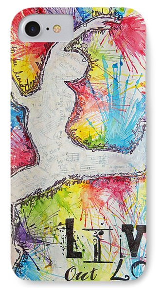 IPhone Case featuring the painting Live Out Loud by Melissa Sherbon