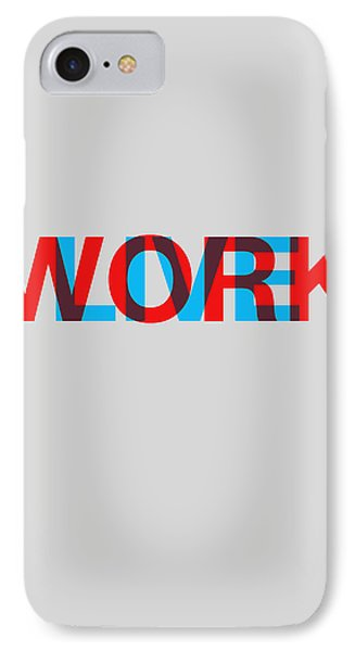 Live Work Poster IPhone Case