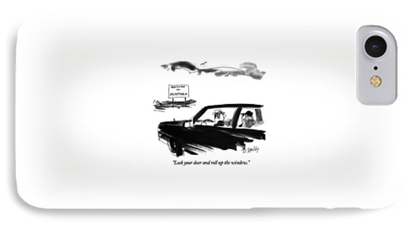 Lock Your Door And Roll Up The Window IPhone Case by Donald Reilly