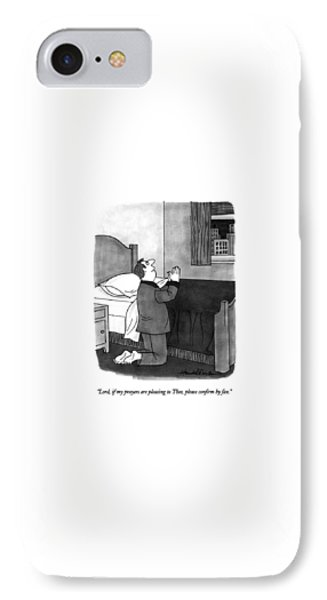 Lord, If My Prayers Are Pleasing To Thee, Please IPhone Case by J.B. Handelsman