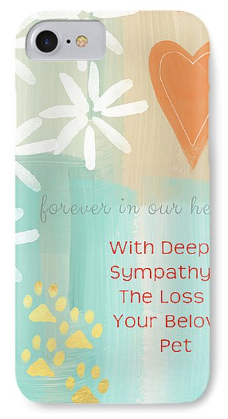 Loss Of Beloved Pet Card IPhone Case by Linda Woods