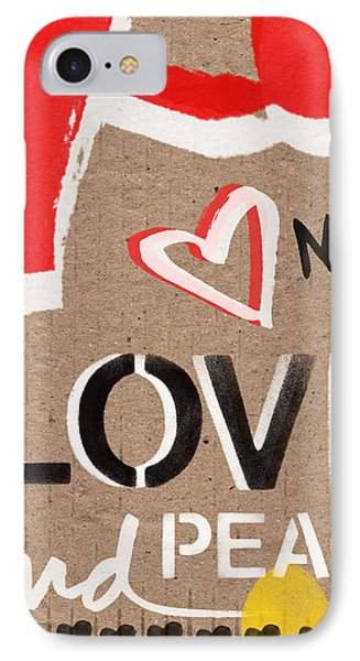 Love And Peace Now IPhone Case by Linda Woods