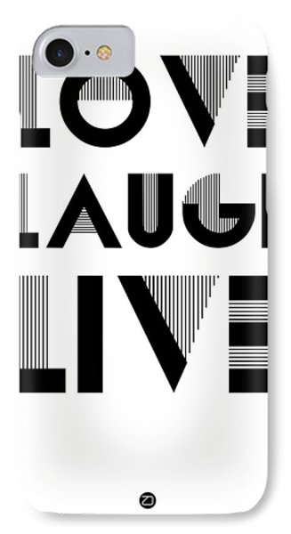 Love Laugh Live Poster 3 IPhone Case