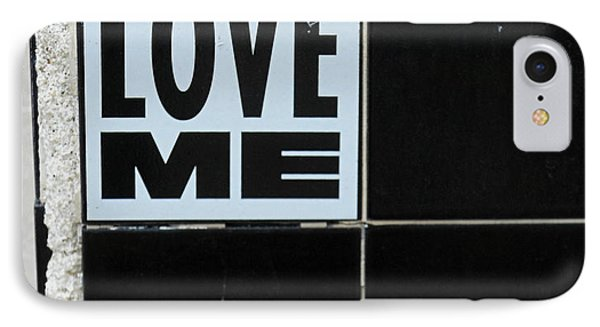 Love Me Phone Case by Gia Marie Houck