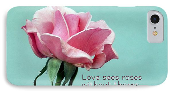 Love Sees Roses IPhone Case by Valerie Reeves