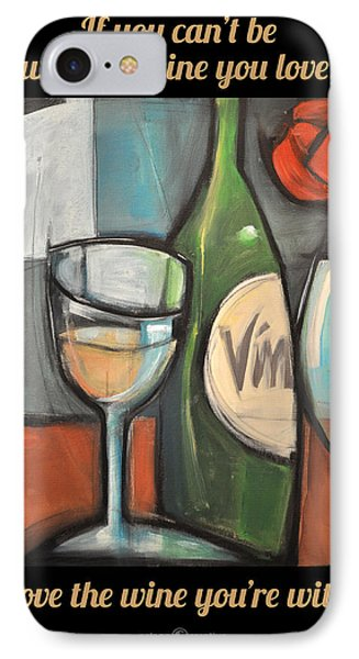 Love The Wine Poster IPhone Case
