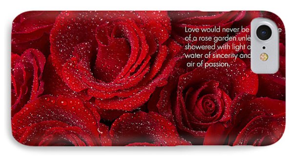 Love Would Never Be A Promise Of A Rose Garden Phone Case by James BO  Insogna