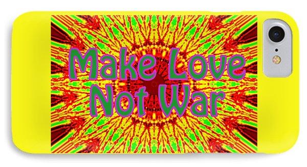 Make Love Not War 1 IPhone Case