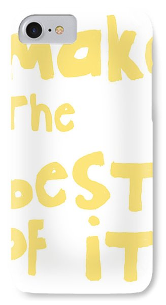 Make The Best Of It- Yellow And White IPhone Case by Linda Woods