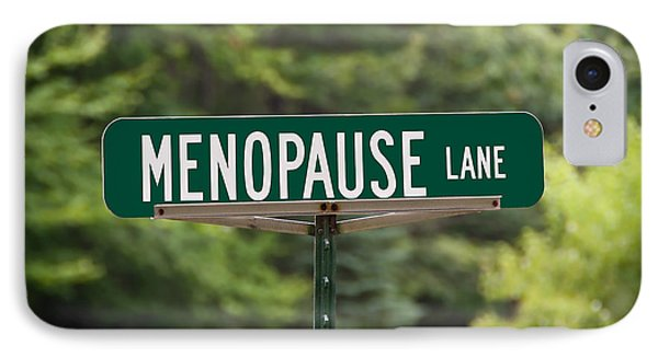 Menopause Lane Sign Phone Case by Sue Smith