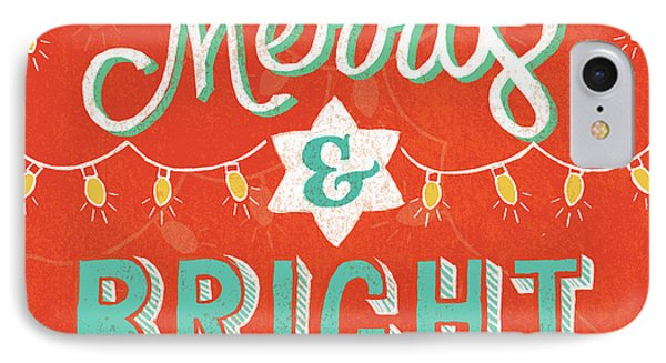 Merry And Bright IPhone Case by Mary Urban