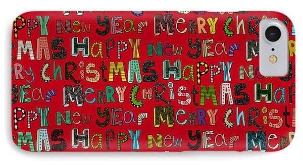 Merry Christmas Happy New Year Red IPhone Case by Sharon Turner