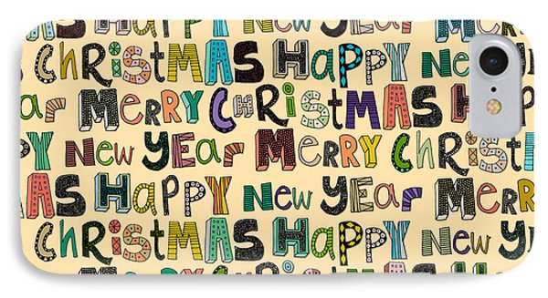 Merry Christmas Happy New Year IPhone Case by Sharon Turner