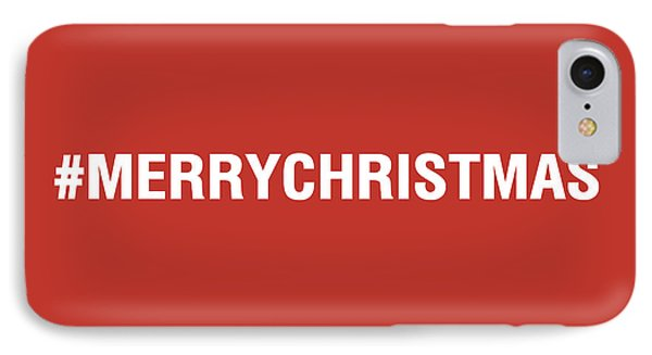 Merry Christmas Hashtag IPhone Case by Linda Woods