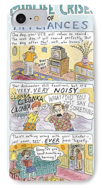Midlife Crises Of Appliances IPhone Case by Roz Chast
