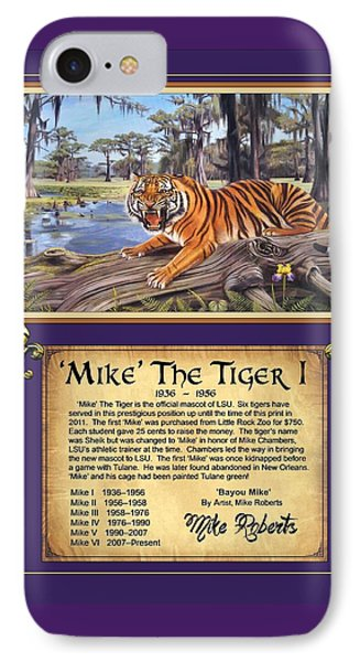 Mike The Tiger I IPhone Case by Mike Roberts