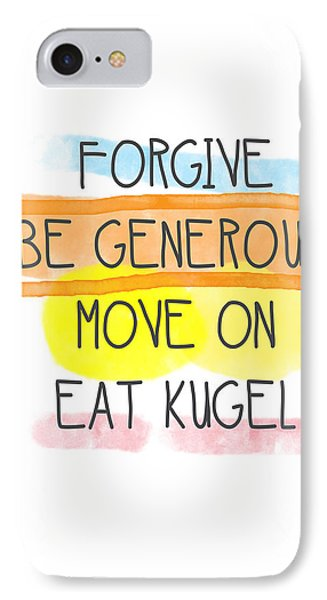 Move On And Eat Kugel IPhone Case by Linda Woods