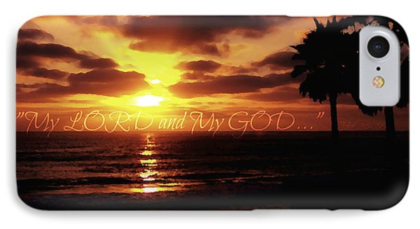 My Lord And My God IPhone Case by Sharon Soberon