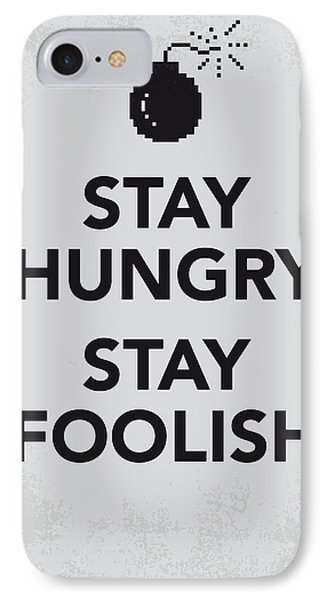 My Stay Hungry Stay Foolish Poster IPhone Case by Chungkong Art