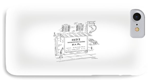 Ned's Incommunicado Bar Advertises A Lack IPhone Case by Michael Maslin